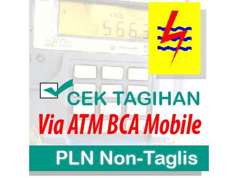 Cara Bayar PLN Non taglis Lewat Atm BCA