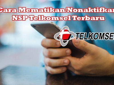 Cara Mematikan NSP Telkomsel Terbaru